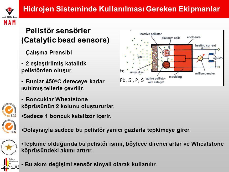 Hidrojen Sisteminde Kullanılması Gereken Ekipmanlar 5 tip kimyasal hidrojen sensörleri mevcuttur.