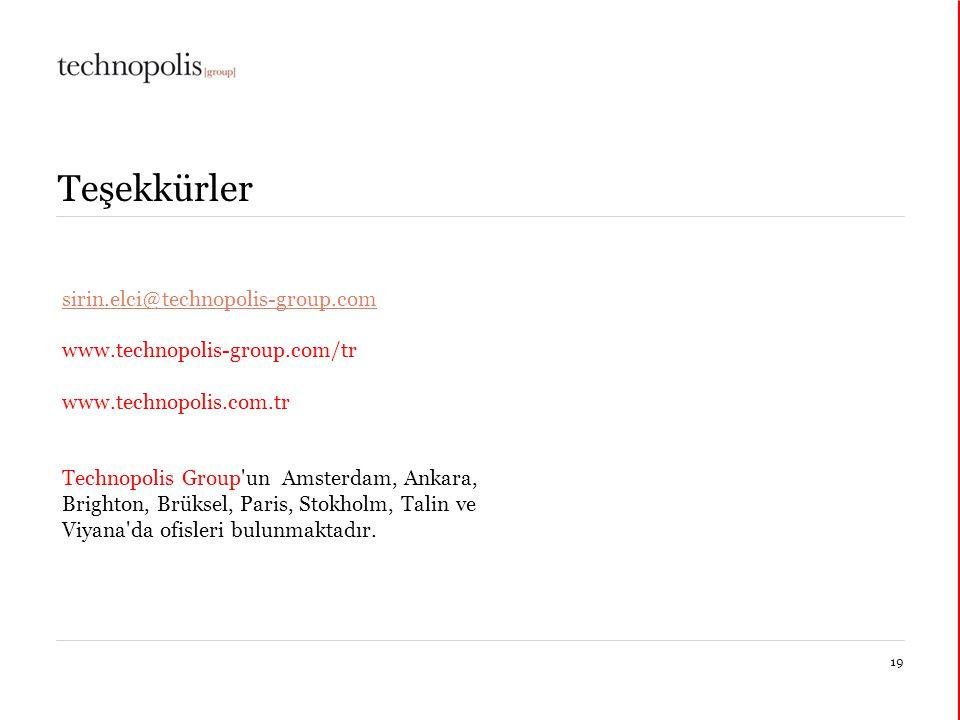 14 janvier 201519 Teşekkürler sirin.elci@technopolis-group.com www.technopolis-group.com/tr www.technopolis.com.tr Technopolis Group un Amsterdam, Ankara, Brighton, Brüksel, Paris, Stokholm, Talin ve Viyana da ofisleri bulunmaktadır.