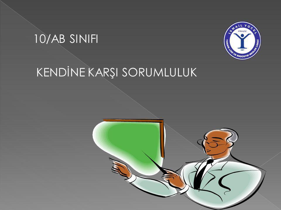 10/AB SINIFI KENDİNE KARŞI SORUMLULUK