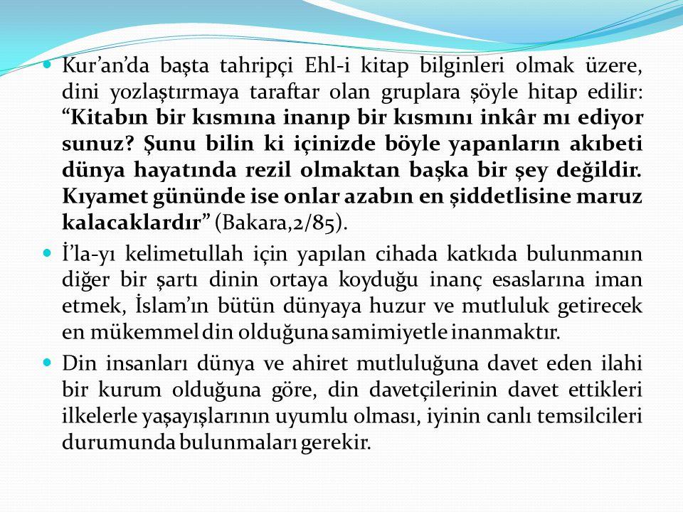 """Kur'an'da başta tahripçi Ehl-i kitap bilginleri olmak üzere, dini yozlaştırmaya taraftar olan gruplara şöyle hitap edilir: """"Kitabın bir kısmına inanıp"""