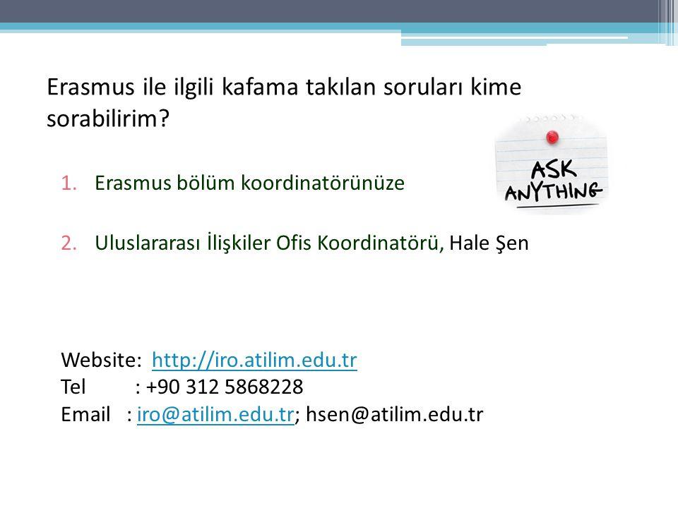 Erasmus ile ilgili kafama takılan soruları kime sorabilirim.