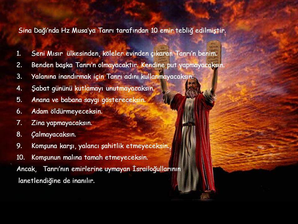 M.Ö. 14-13 Yüzyılda yaşamış olan Musa peygamber,, İsrailoğullarının ve Yahudilerin en büyük peygamberidir. İsrailoğullarını Mısır'dan çıkararak köleli