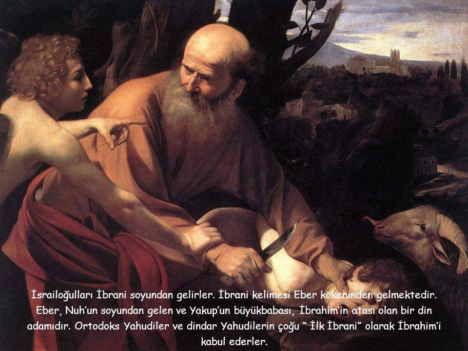 """Yakub'a tanrı tarafından İsrail ismi verilmiştir. İsrail kelimesi """"Tanrının yolunda, doğru yolda"""" anlamında veya """"Tanrıyla güreşen"""" anlamına gelir. """"İ"""