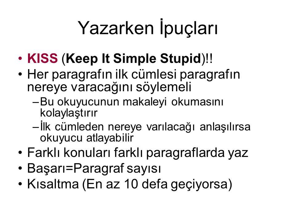 Yazarken İpuçları KISS (Keep It Simple Stupid)!.