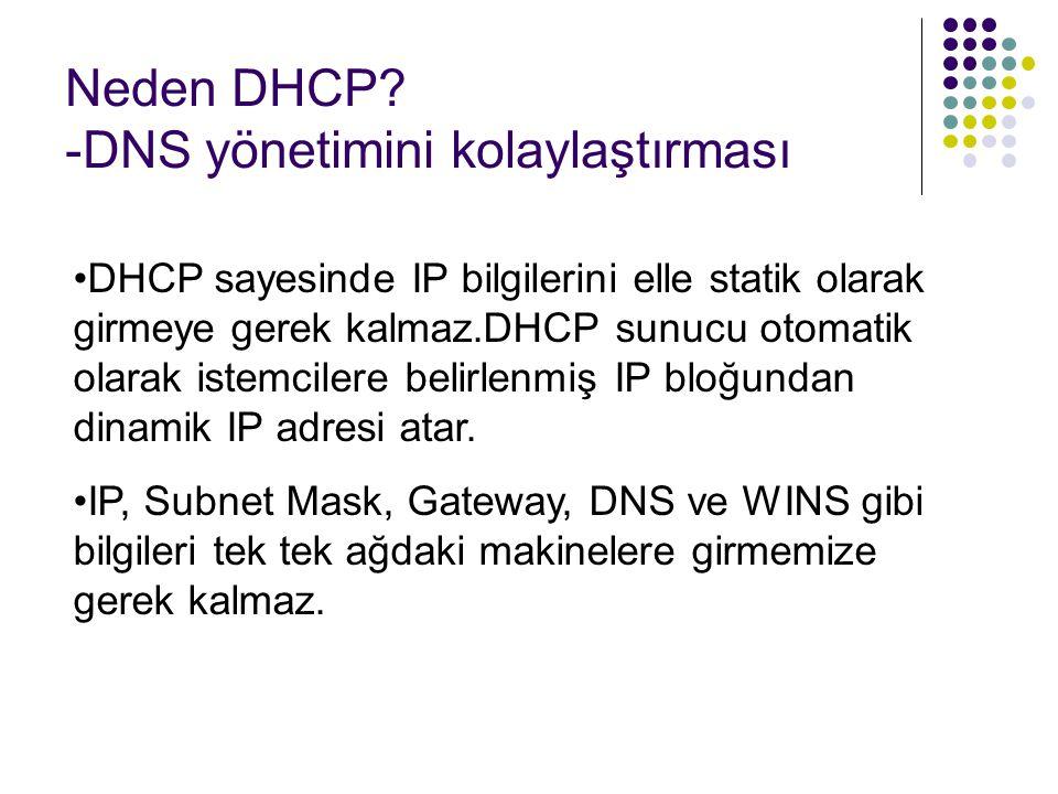 Neden DHCP.-Sistem yönetimini kolaylaştırır.