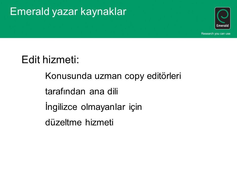 Emerald yazar kaynaklar Edit hizmeti: Konusunda uzman copy editörleri tarafından ana dili İngilizce olmayanlar için düzeltme hizmeti