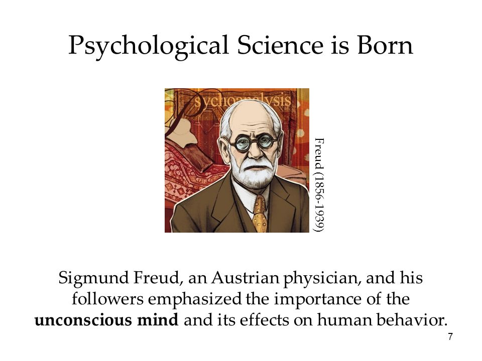 8 Psychological Science is Born Psychology originated in many disciplines and countries.