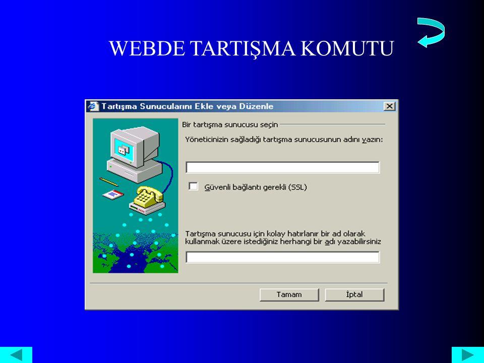 WEBDE TARTIŞMA KOMUTU
