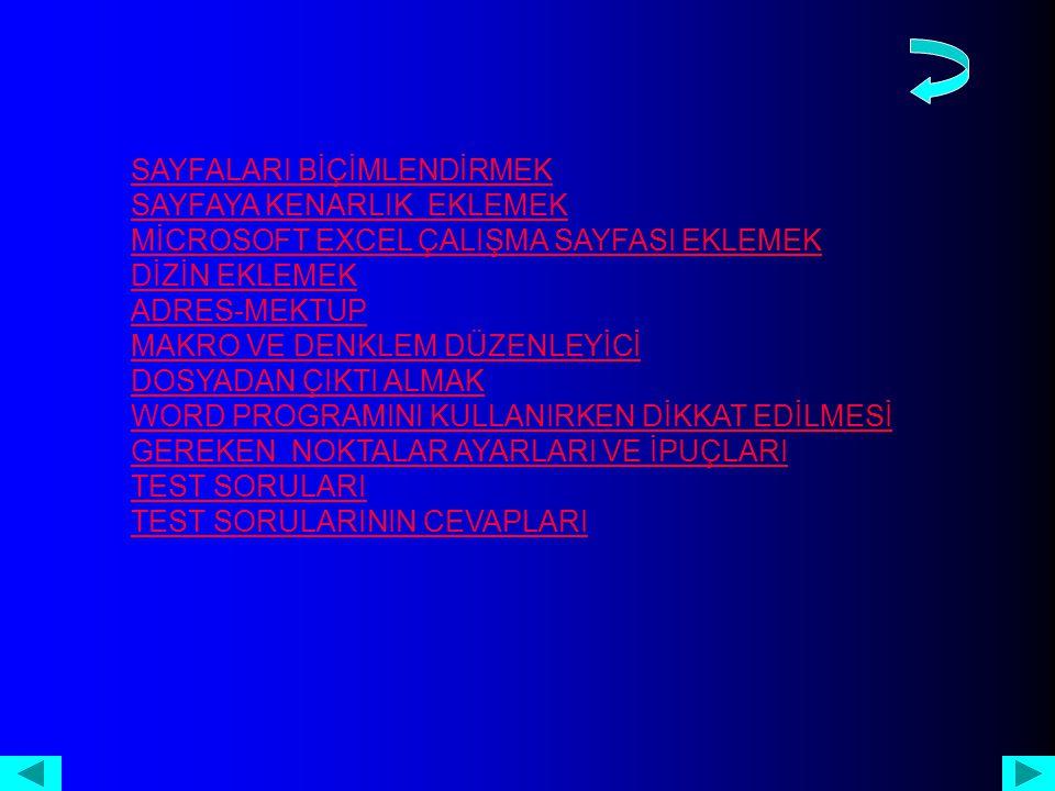76-) Ekle/Dipnotlar (Insert/Footnote) komutu için aşağıdakilerden hangisi doğrudur.