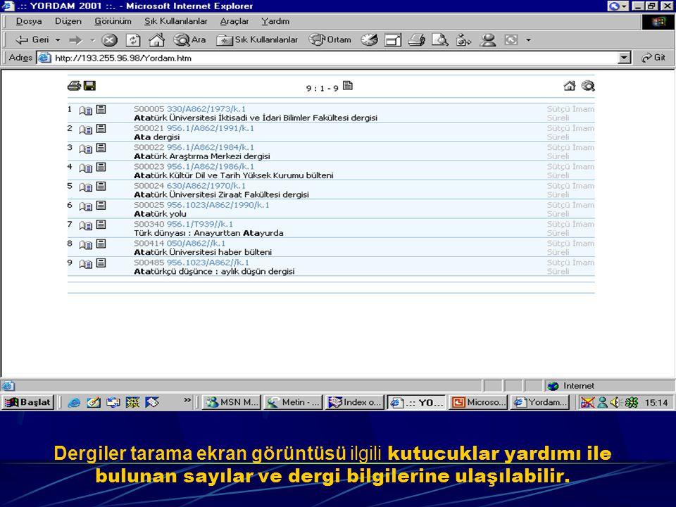 Süreli yayın tarama ekranında da ilgili bilgilerle tarama yapılabilir.