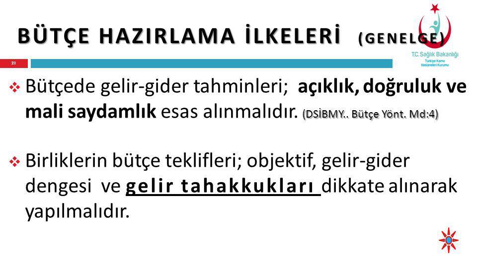 BÜTÇE HAZIRLAMA İLKELERİ (GENELGE) (DSİBMY..Bütçe Yönt.