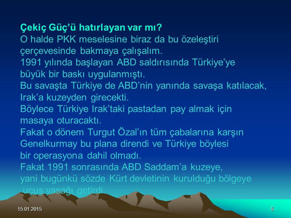 15.01.20155 Çekiç Güç'ü hatırlayan var mı? O halde PKK meselesine biraz da bu özeleştiri çerçevesinde bakmaya çalışalım. 1991 yılında başlayan ABD sal