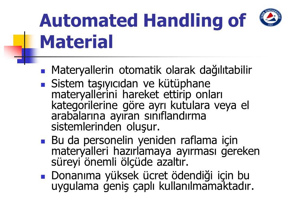 Automated Handling of Material Materyallerin otomatik olarak dağılıtabilir Sistem taşıyıcıdan ve kütüphane materyallerini hareket ettirip onları kateg