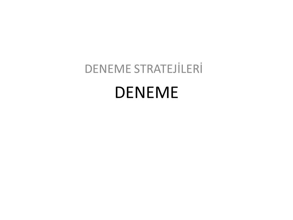 DENEME DENEME STRATEJİLERİ