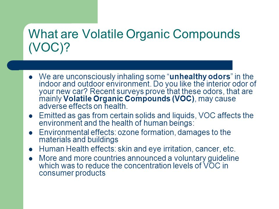 "What are Volatile Organic Compounds (VOC)? We are unconsciously inhaling some ""unhealthy odors"" in the indoor and outdoor environment. Do you like the"