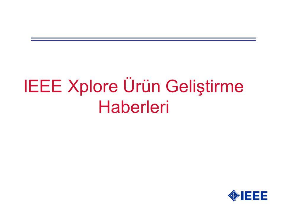 IEEE Xplore Ürün Geliştirme Haberleri