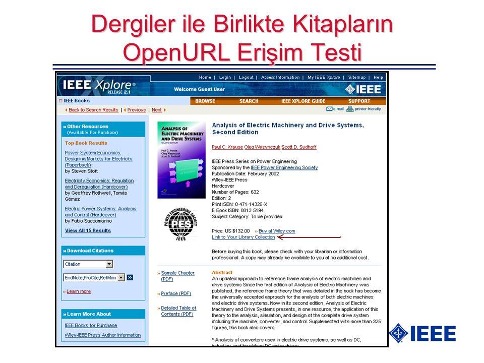 Dergiler ile Birlikte Kitapların OpenURL Erişim Testi