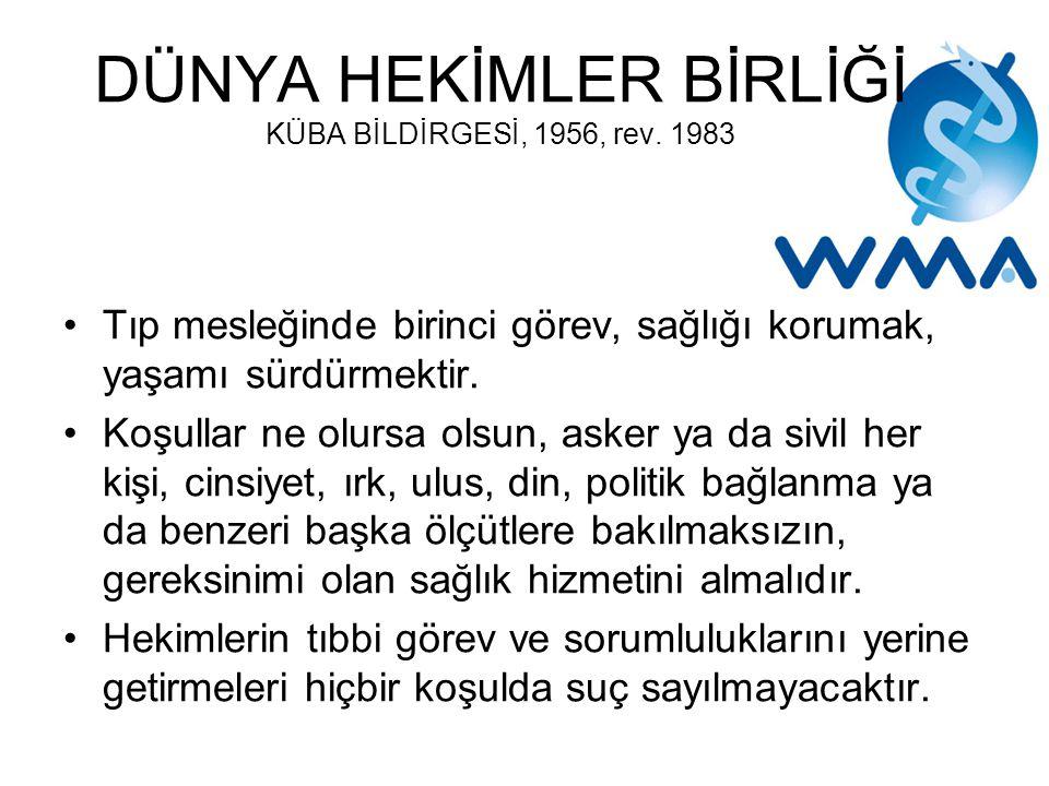 DÜNYA HEKİMLER BİRLİĞİ KÜBA BİLDİRGESİ, 1956, rev.