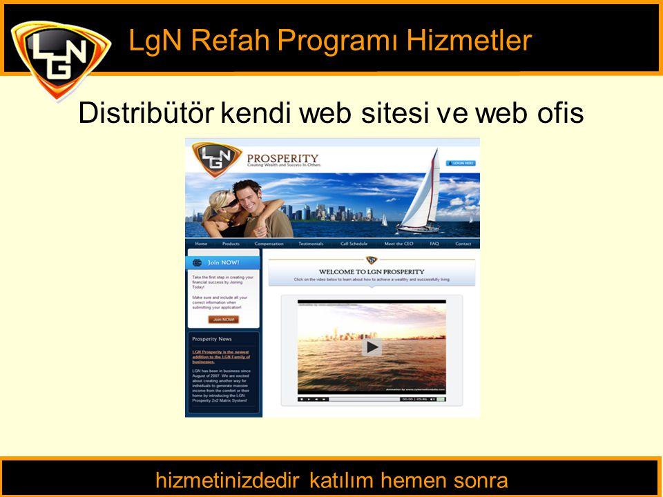 Distribütör kendi web sitesi ve web ofis LgN Refah Programı Hizmetler hizmetinizdedir katılım hemen sonra