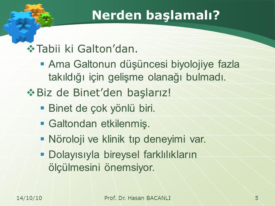 Nerden başlamalı.  Tabii ki Galton'dan.