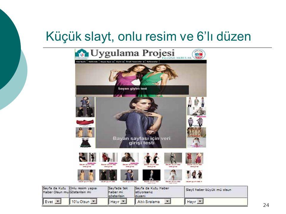 Küçük slayt, onlu resim ve 6'lı düzen 24
