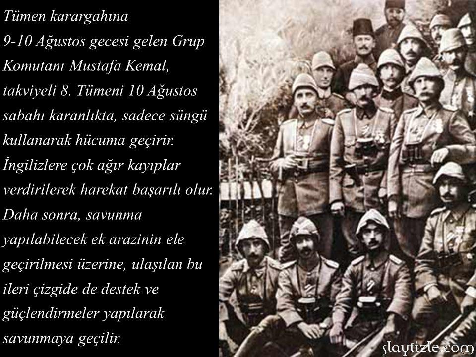 Anafartalar Grup Komutanı Kurbay Albay Mustafa Kemal, 9 Ağustos sabahı,12.