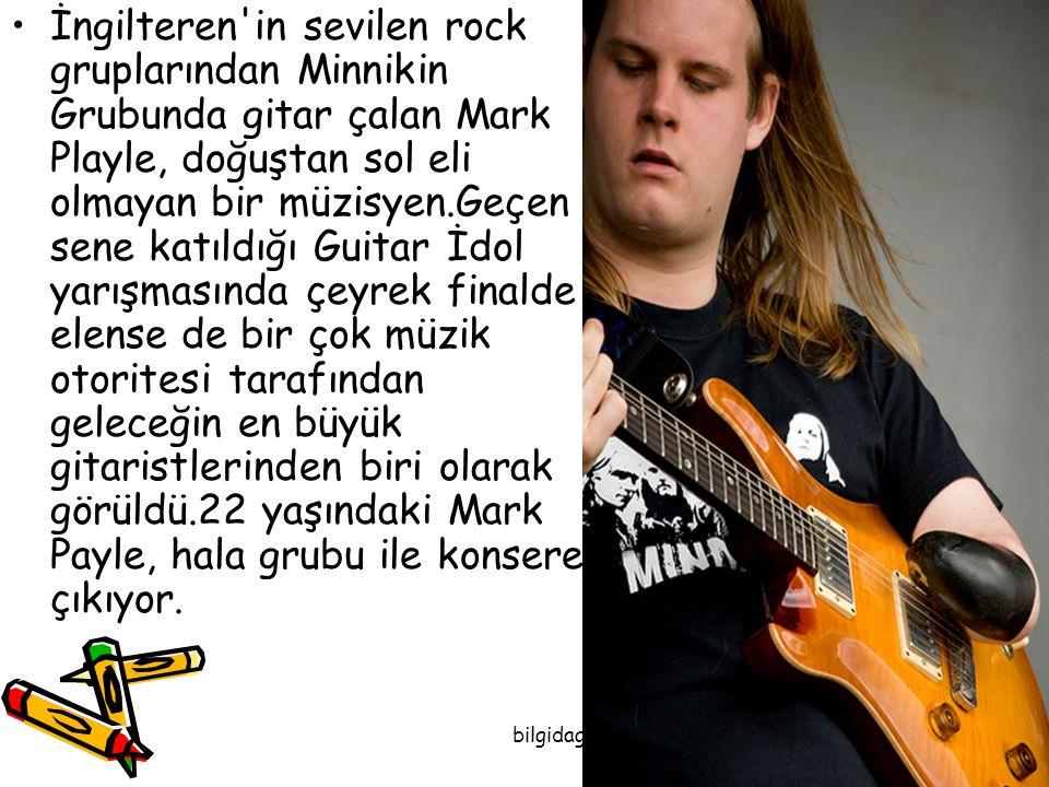İngilteren'in sevilen rock gruplarından Minnikin Grubunda gitar çalan Mark Playle, doğuştan sol eli olmayan bir müzisyen.Geçen sene katıldığı Guitar İ