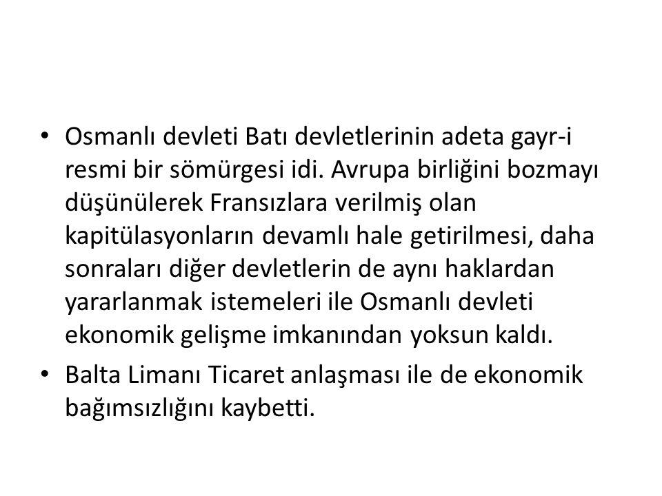 Tanzimat ve Islahat Fermanları Tanzimat ve ıslahat fermanlarında azınlıklar yararına yapılan düzenlemelerle azınlıklar devlette asıl unsur olan Türklerin önüne geçti.