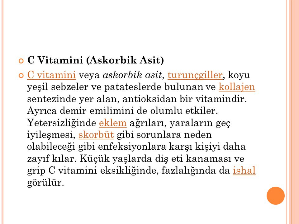 Suda çözünenler Diğer dokuz vitamin türü ise suda çözünür ve pek çoğu vücutta depolanmaz. Bunlar: C vitamini, Tiamin (B 1 ), Riboflavin (B 2 ), Niasin