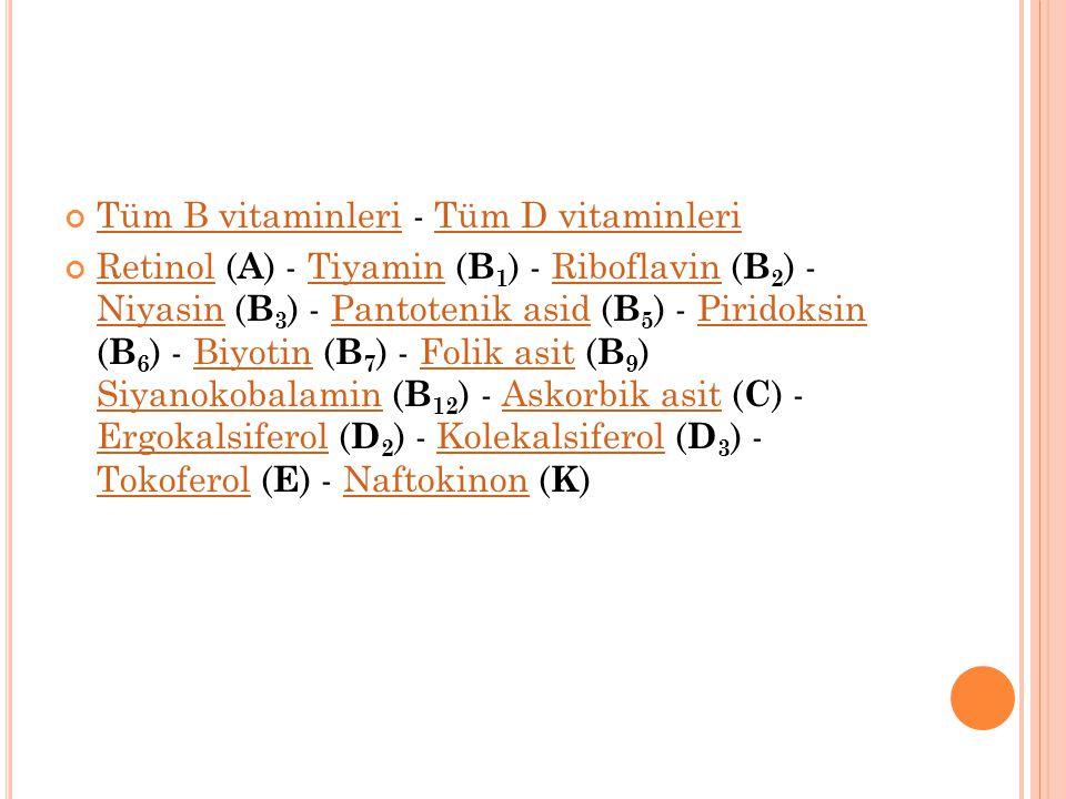 B 12 Vitamini (Siyanokobalamin) Siyano KobalaminSiyano Kobalamin veya B 12 ciğer, balık ve süt ürünlerinde bulunan ve DNA metabolizmasında koenzim olarak yer alan bir vitamindir.