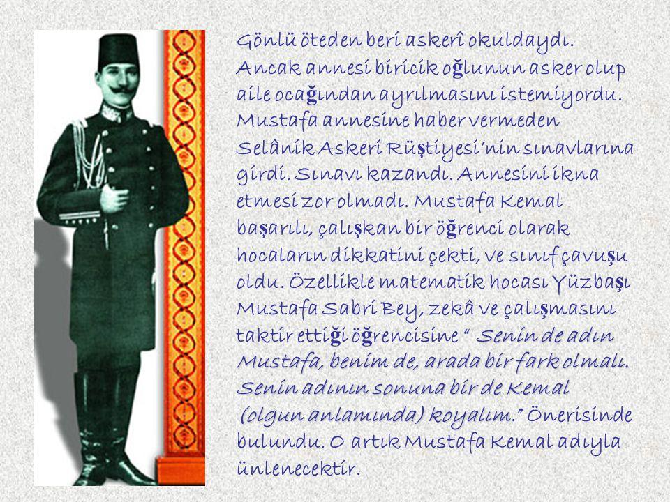 Mustafa Kemal yedi yaşındayken babasını kaybedince ailesi geçim sıkıntısına düştü. Annesi ve kardeşi ile birlikte dayısının çiftliğine taşındılar. Mus