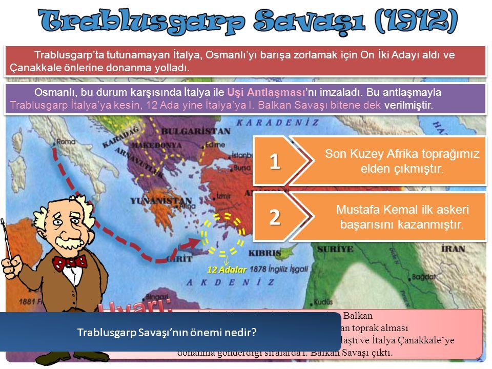 Trablusgarp'ın İtalya'nın olmasını istemeyen Mustafa Kemal ve beraberindeki Osmanlı gönüllüleri kılık değiştirerek sivil olarak Trablusgarp'a gittiler