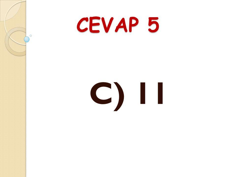 SORU 5 124 ile 135 sayıları arasındaki en büyük çift do ğ al sayı ile en küçük tek do ğ al sayının farkı kaçtır? A) 9B) 10 C) 11