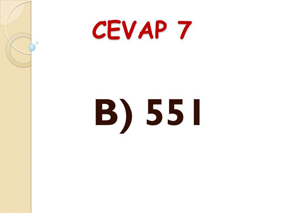 SORU 7 Ege, yarıyıl tatilinde İ zmir'den Erzurum'a trenle gitmiştir. Tren İ zmir'den 453 yolcu ile çıkmıştır. Ankara'da 207 yolcu inmiş, 305 yolcu bin