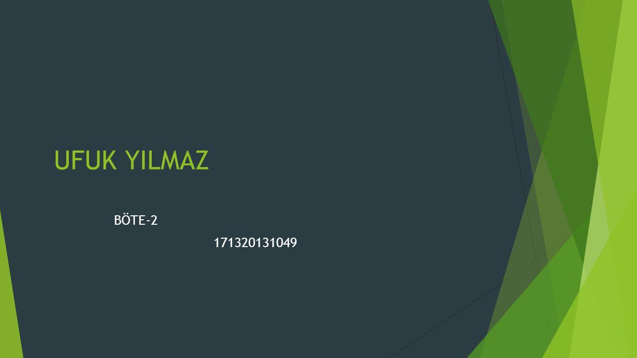 UFUK YILMAZ BÖTE-2 171320131049