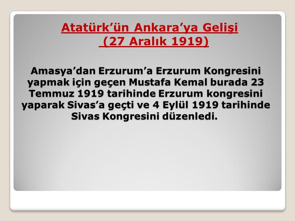 Amasya'dan Erzurum'a Erzurum Kongresini yapmak için geçen Mustafa Kemal burada 23 Temmuz 1919 tarihinde Erzurum kongresini yaparak Sivas'a geçti ve 4