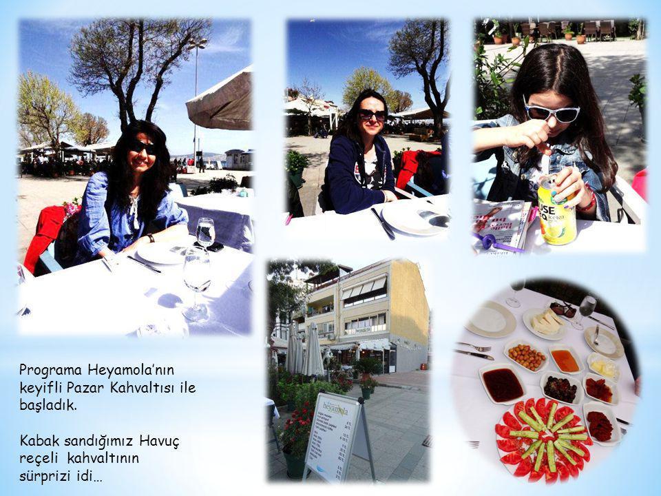 Programa Heyamola'nın keyifli Pazar Kahvaltısı ile başladık.