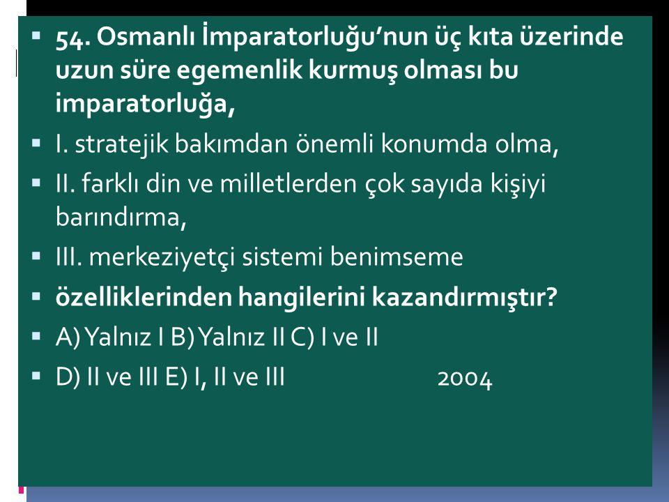 Devlet sınırlarının genişlemesiyle I.Murat zamanında Rumeli Beylerbeyliği kurularak ülke yönetim birimlerine ayrıldı.