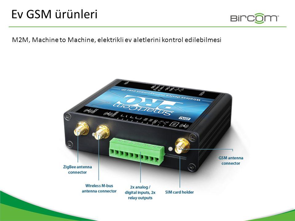 Ev GSM ürünleri M2M, Machine to Machine, elektrikli ev aletlerini kontrol edilebilmesi