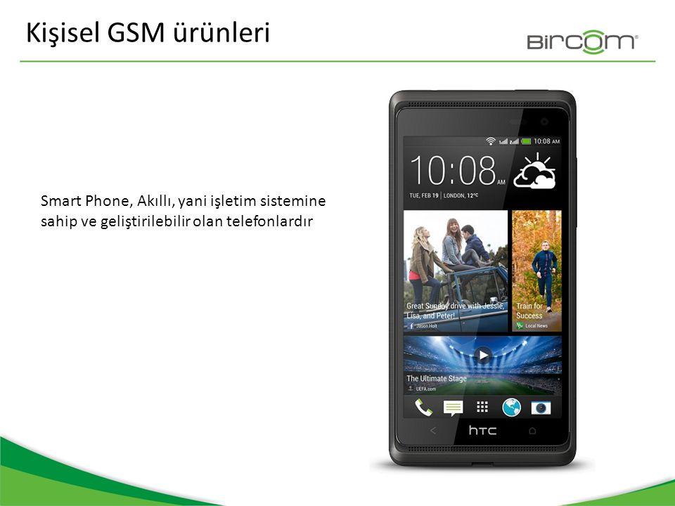 Kişisel GSM ürünleri Bilgisayarlar, Laptop, tablet gibi ürünlere gsm modulü var ve bu internet erişimi için Kullanılıyor.