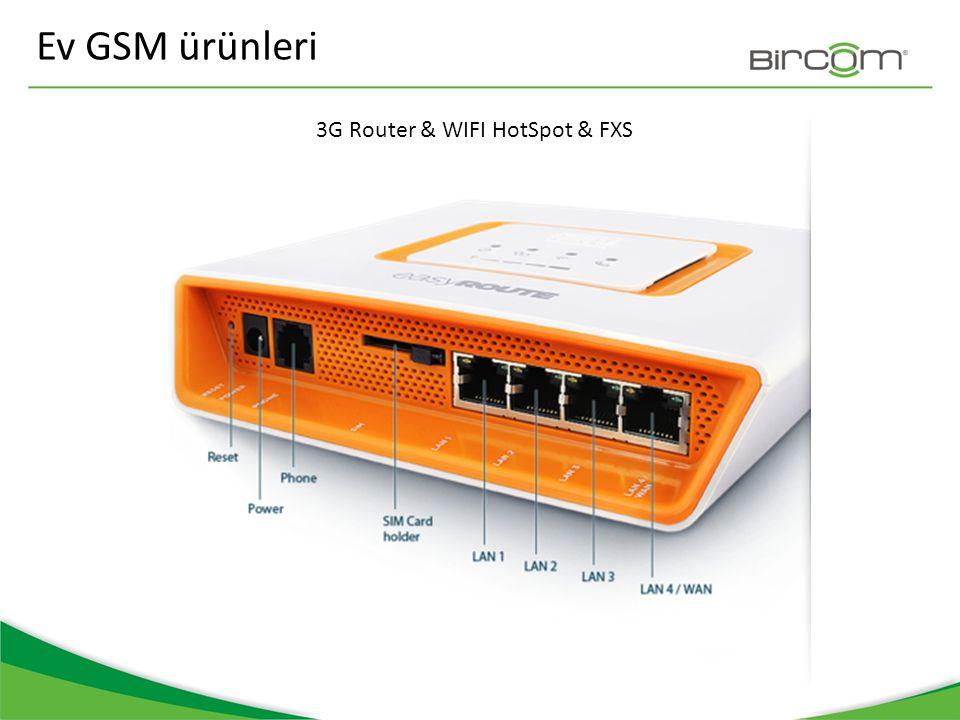 Ev GSM ürünleri 3G Router & WIFI HotSpot & FXS