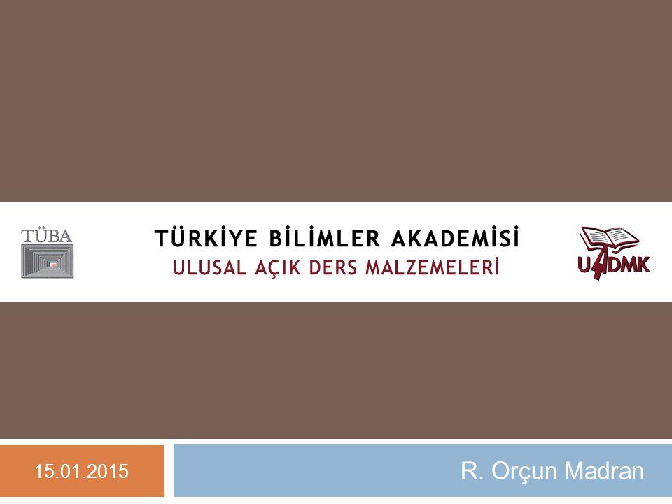 R. Orçun Madran 15.01.2015