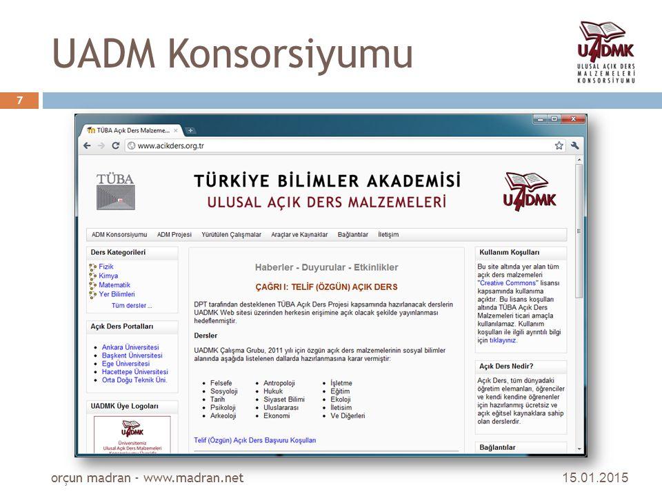 UADM Konsorsiyumu 15.01.2015 orçun madran - www.madran.net 7