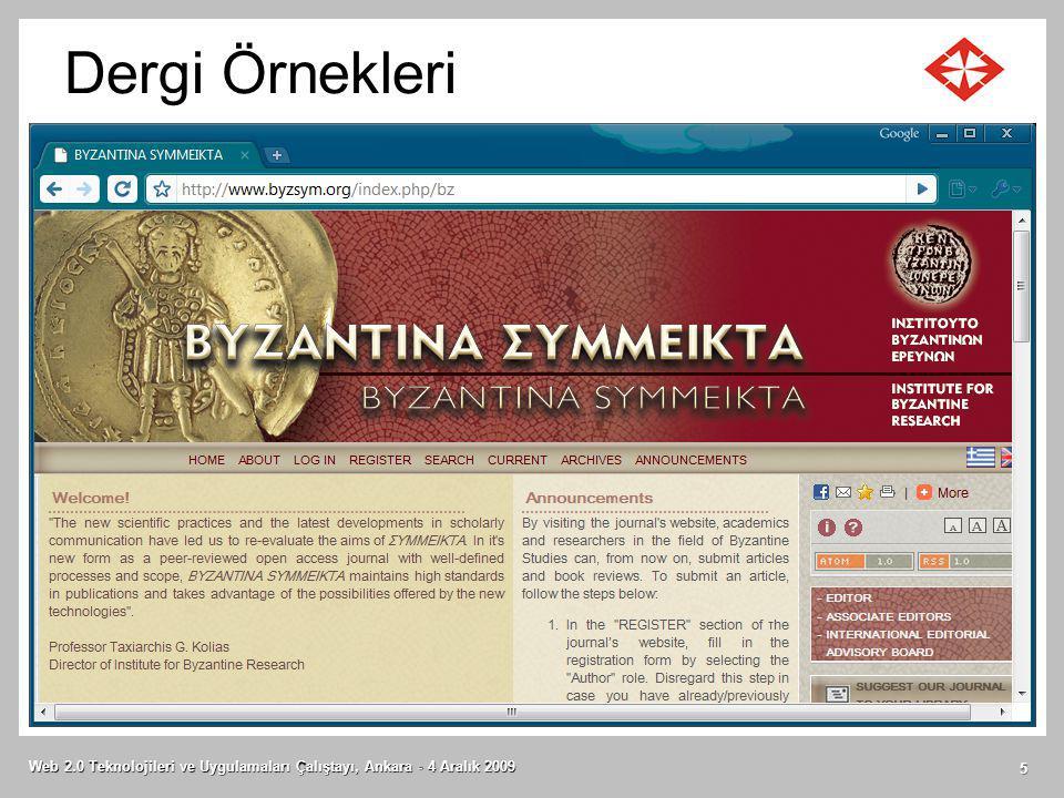 Dergi Örnekleri Web 2.0 Teknolojileri ve Uygulamaları Çalıştayı, Ankara - 4 Aralık 2009 5