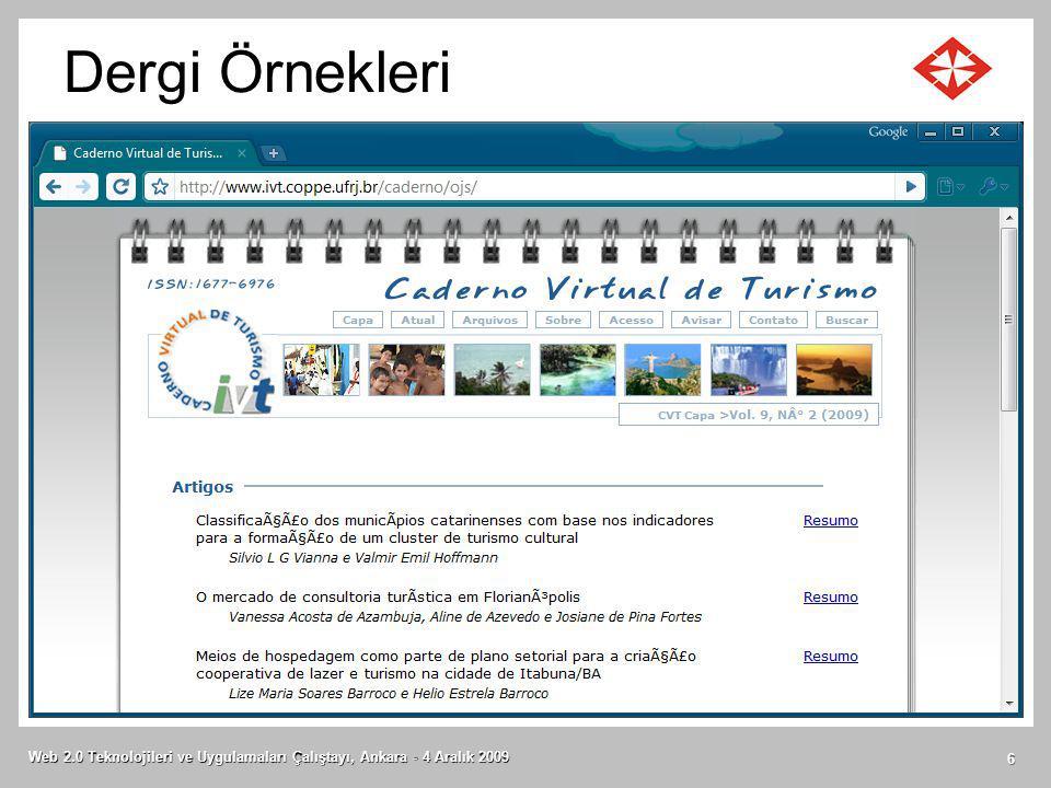 Dergi Örnekleri Web 2.0 Teknolojileri ve Uygulamaları Çalıştayı, Ankara - 4 Aralık 2009 6
