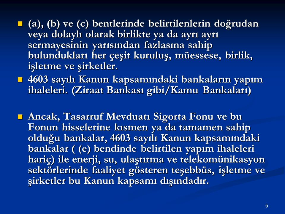 46 Teminat Olarak Kabul Edilecek Değerler Teminat Olarak Kabul Edilecek Değerler Tedavüldeki Türk Parası.