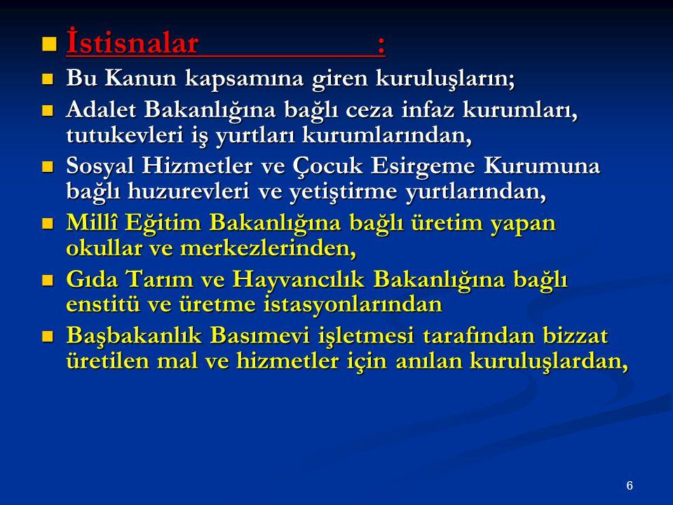 47 Teminat mektupları dışındaki teminatlar ihale komisyonlarınca teslim alınamaz.