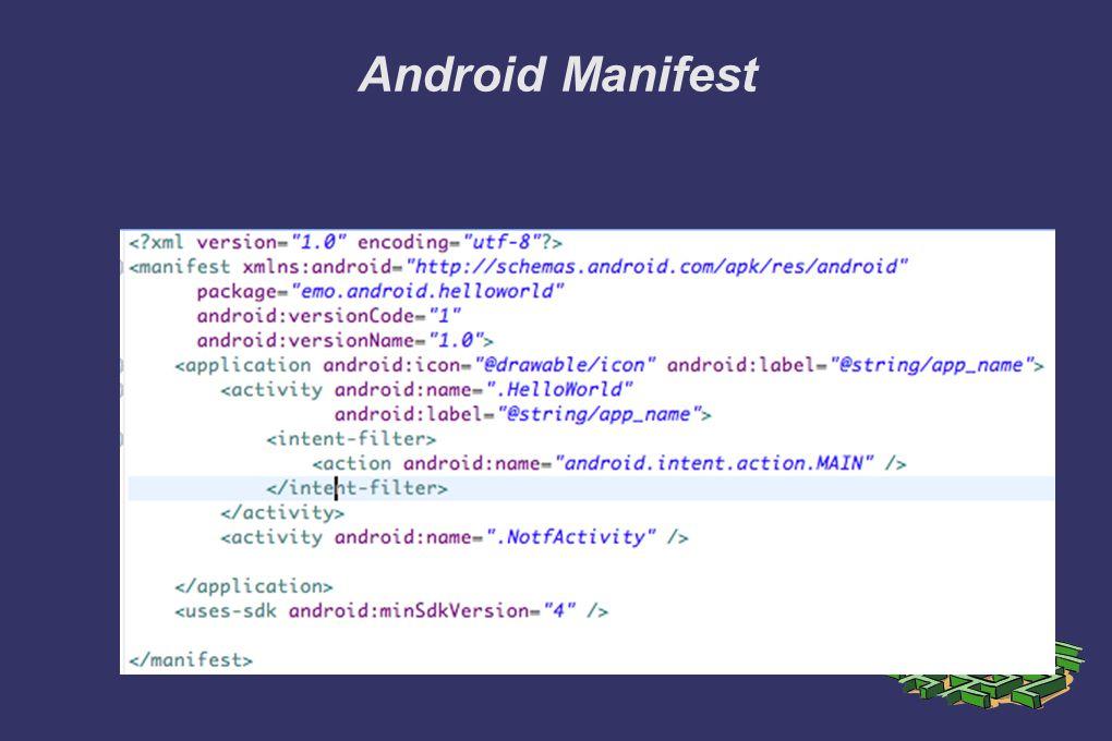 ➲ package tagi; projemizin paket adını gösterir ➲ uses-sdk android:minSdkVersion; en az hangi Android versiyonunda çalışması gerektiğini gösterir ➲ application android:icon tagi; uygulamamıza vereceğimiz ikon, android:label ise uygulama adı olacaktır ➲ action android:name tagi; aktif olan sınıfı belirtir