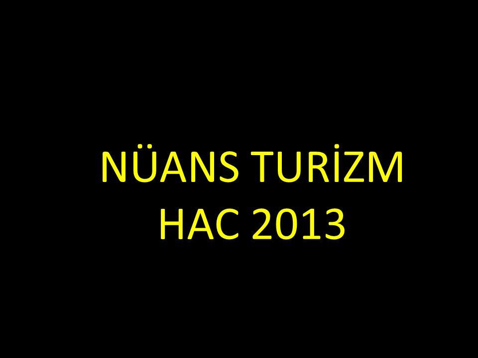 NÜANS TURİZM HAC 2013