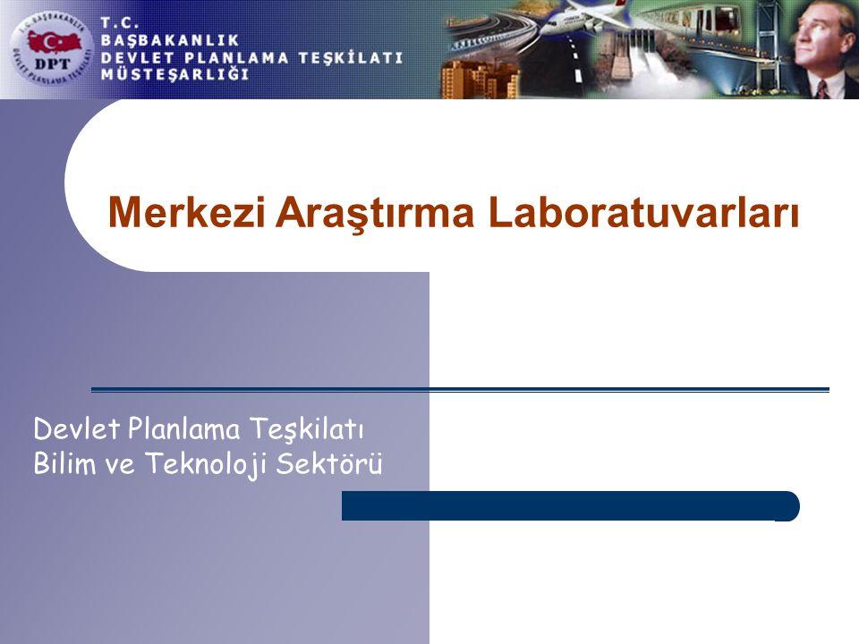 Merkezi Araştırma Laboratuvarları Devlet Planlama Teşkilatı Bilim ve Teknoloji Sektörü
